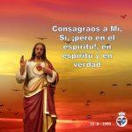Indicaciones de Jesús sobre las Consagraciones en mensaje del 15-8-99