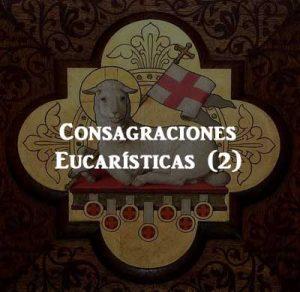 Consagraciones Eucarísticas (2)
