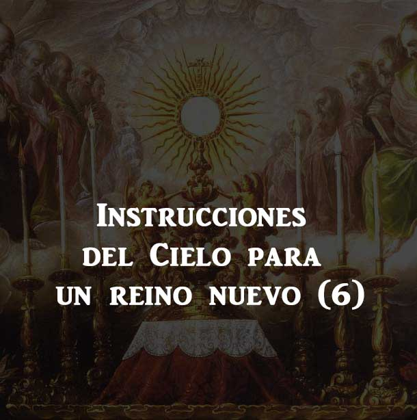 Sexta Instrucción: obedecer a la Iglesia Católica.